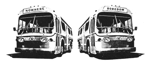 Boredom busses